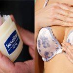 Elle applique de la vaseline sur sa poitrine. 30 jours plus tard, le résultat est incroyable