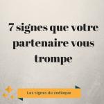 7 signes que votre partenaire vous trompe