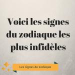 Voici les signes du zodiaque les plus infidèles
