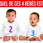 Test psychologique: devinez lequel de ces 4 bébés est une fille